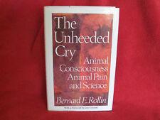 The Unheeded Cry ~ ROBBIN Animal Consciousness Pain Science Common sense welfare