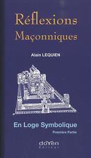 Reflexions Maconniques - Alain Lequien