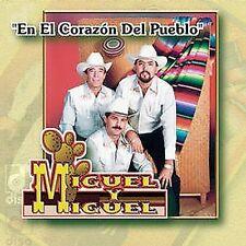Miguel Y Miguel : En El Corazon Del Pueblo CD