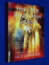 SIGNED How Often Would I Have Gathered You LDS Mormon Old Testament Greenwood