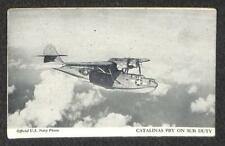 CATALINAS PBY ON SUB AIRPLANE DUTY NAVY PHOTO WWII MILITARY POSTCARD (c. 1940s)