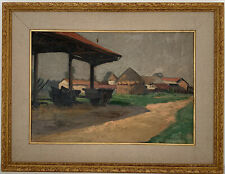 1920'S FRENCH IMPRESSIONIST SIGNED OIL - FARM LANDSCAPE BARN HAYCARTS & STACK