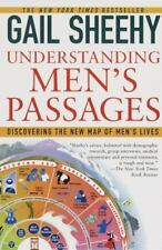 Understanding Men's Passages : Discovering the New Map of Men's Lives by Gail Sh