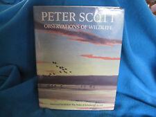 Observations of Wildlife ~ Peter Scott. 1st HbDj   Gift Quality  Lovely  in MELB