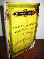 1st/1st Edition CHARLES JESSOLD CONSIDERED MURDERER Welsey Stace PROOF