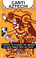 CANTI AZTECHI c. Ugo Liberatore e Jorge Hernandez-Campos