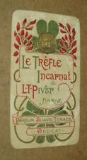 CALENDARIO TASCABILE ANNO 1901 LE TREFLE INCARNAT DE L.T.PIVER PROFUMI PARIGI