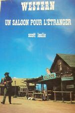 WESTERN COLLECTION LE MASQUE N° 103 UN SALOON POUR L ETRANGER de SCOTT LESLIE
