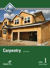 Carpentry Fundamentals: Trainee Guide Level 1 by National Center for Constructi