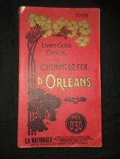 Chemins de Fer d'Orléans - 1910 - Livret-Guide Officiel E. Alix