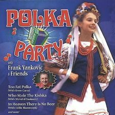YANKOVIC frank frankie POLKA PARTY hoop de do TOO FAT there's no beer NEW CD