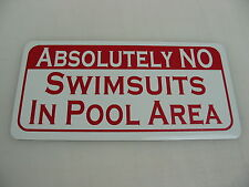 No Swimsuits Metal Sign 4 Home Swimming Pool Table Bar Hall Frat Skinny Dipping