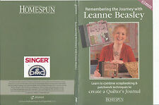 Australian Homespun:Remembering The Journey With Leanne Beasley-Quilt Making-DVD