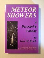 Meteor Showers: A Descriptive Catalog by Gary W. Kronk (1988, Paperback)