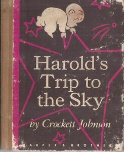 "Crockett Johnson ""HAROLD's TRIP TO THE SKY"" (1957) 1st Ed. Childrens Classic"