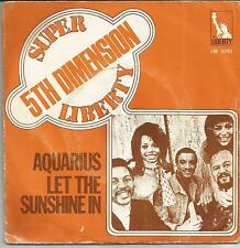 5TH DIMENSION Aquarius let the sunshine in FRENCH SINGLE LIBERTY 1969