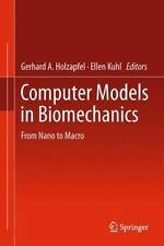 Computer Models in Biomechanics : From Nano to Macro (2012, Hardcover)