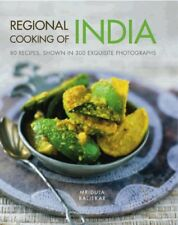 Regional Cooking of India: 80 Authentic Recipes from Across the Subcontinent By