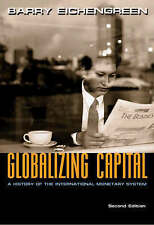 Globalizing Capital: A History of the International Monetary System, Second Edit