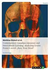 MATTHIAS DICKERT - CONTEMPORARY CANADIAN LITERATURE AND INTERCULTURAL LEARNING.