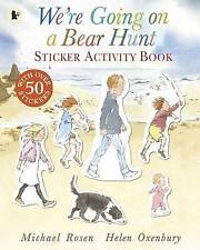 We're Going on a Bear Hunt - Sticker Childrens Activity Book by Michael Rosen