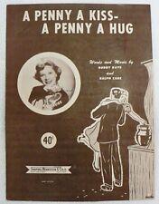 "SHEET MUSIC "" A PENNY A KISS A PENNY A HUG "" DATED 1950"
