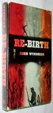 Re-Birth (First Edition | Dust Jacket), Wyndham, John [aka John Beynon' or John
