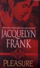 Pleasure by Jacquelyn Frank (2009, Paperback)
