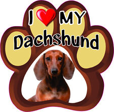 I LOVE MY DACHSHUND Bumper sticker PAW #262