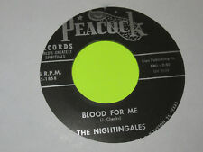 "THE NIGHTINGALES BLOOD FOR ME / RIGHT NOW FOR JESUS 45 7"" PEACOCK BLACK GOSPEL"