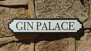 Gin Palace Antique Style Wall Mounted White Plaque / Sign Street Sign