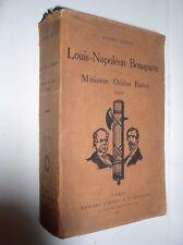 ANDRE LEBAY - LOUIS-NAPOLEON BONAPARTE ET LE MINISTRE ODILON BARROT 1849