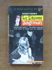 LES LIAISONS DANGEREUSES by Roger Vadim 1st PB 1962 erotic occult screenplay