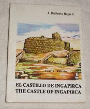 El Castillo de Ingapirca, the Castle of Ingapirca (1995) Ecuador