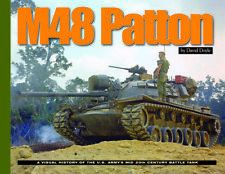 M48 PATTON Visual History of the US Armys Mid 20th Century Tank David Doyle book