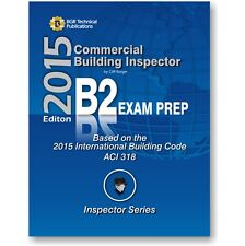 B2 ICC IBC Commercial Building Inspector B2 Exam Questions Workbook 2015