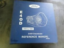 Ford E40D Transmission Reference Manual