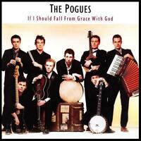 POGUES - IF I SHOULD FALL FROM GRACE WITH GOD CD w/BONUS Trax IRISH *NEW*