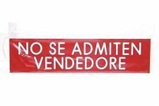 "seller not allowed NO SE ADMITEN VENDEDORE 8""x2"" Engraved Red White Letters Sign"