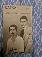 "Lettere a Felice (1912-1917), Franz Kafka, Mondadori ""Meridiani"""