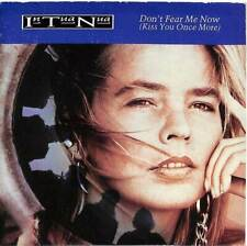 """In Tua Nua - Don't Fear Me Now (Kiss You Once More) - 7"""" Record Single"""