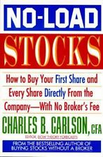 No-Load Stocks: How to Buy Your First Share and Every Share Directly from the C