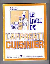 Le livre de l'Apprenti Cuisinier  Par R.Lallemand et R.Pruilhère