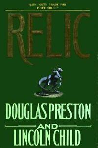 Pendergast Ser.: Relic by Lincoln Child and Douglas Preston (1995, Hardcover)