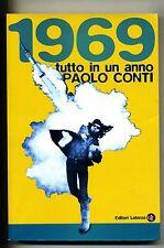 Paolo Conti 1969 TUTTO IN UN ANNO Laterza 2009 Libro Nuovo