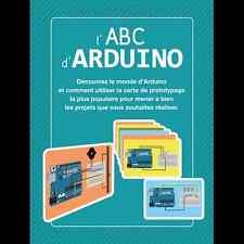 GUIDA MANUALE LIBRO L'ABC ARDUINO 100 PAGINE IN FRANCESE