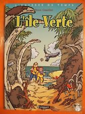L'odyssée du temps. L'île Verte. Peroz & Graveline. éditions Paquet  EO