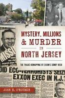 Mystery, Millions & Murder in North Jersey (True Crime) - Paperback - VERY GOOD