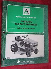 1977 ALLIS CHALMERS 608LT & 611LT LAWN TRACTOR & ATTACHMENTS OPERATORS MANUAL
