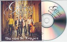 GYPSY QUEENS Do You St Tropez 2014 UK 1-trk promo test CD